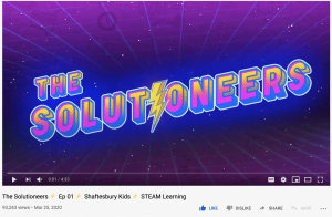 Shaftesbury Kids' The Solutioneers launched on YouTube March 23, 2020.