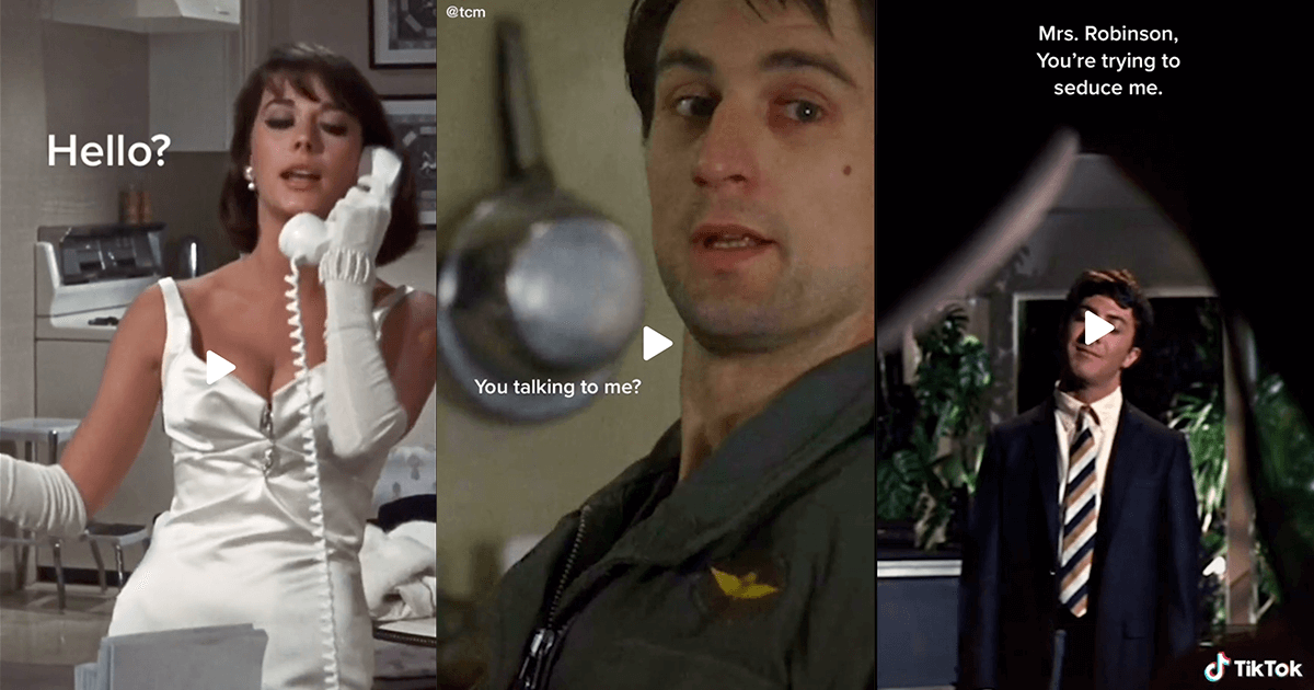 Screenshots from Turner Classic Movies' TikTok page, from left: Natalie Wood in Sex and the Single Girl in a white dress and white gloves, says 'Hello?' into a white telephone, Robert De Niro in Taxi Driver looks into the camera and asks 'You talkin' to me?' and Dustin Hoffman, framed by Anne Bancroft's knee in The Graduate states 'Mrs. Robinson, you're trying to seduce me.'